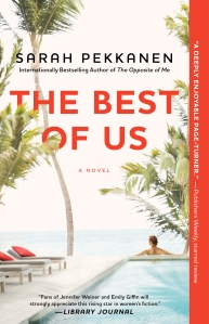 Final Cover_The Best of Us by Sarah Pekkanen (2)