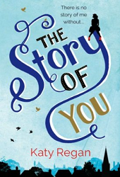 katy regan the story of you